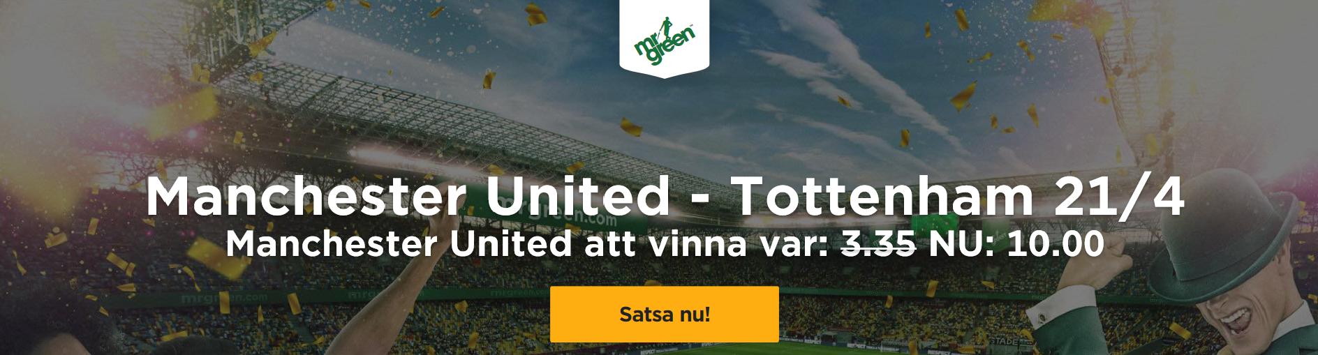 Exklusivt odds på Manchester United – Tottenham – United vinna – 10,00