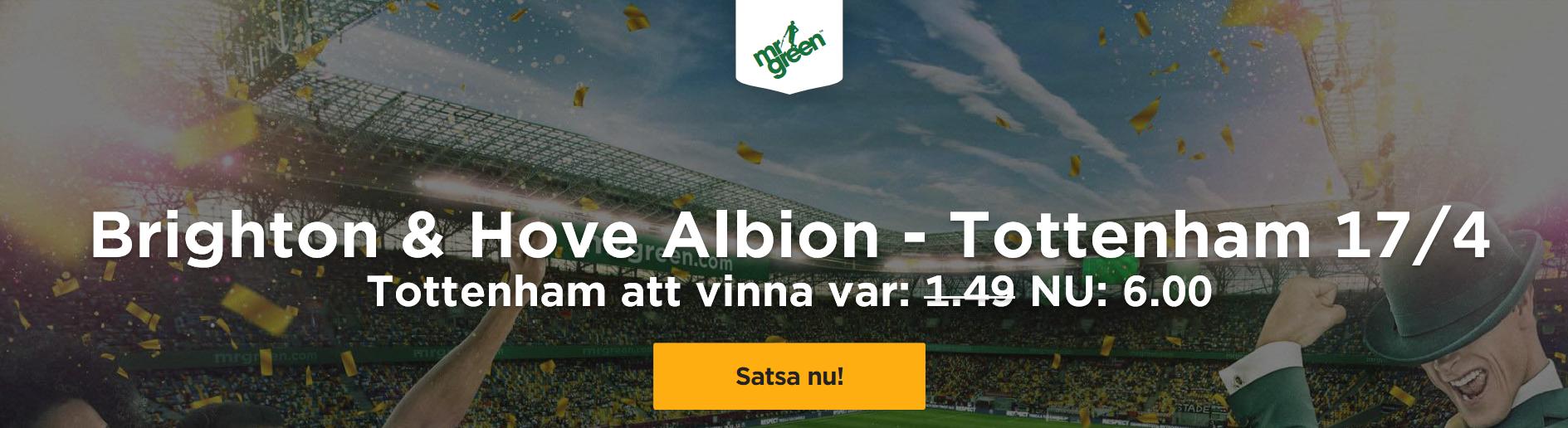 Exklusivt odds på Brighton – Tottenham – Tottenham vinna 6,00 – Spelstopp 20:45